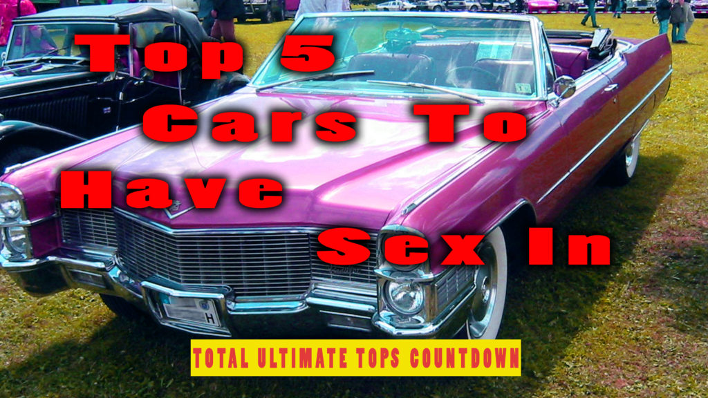 Top 5 Cars To Have Sex In